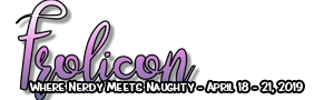 Frolicon - Where Nerdy Meets Naughty - May 17 - 20, 2018