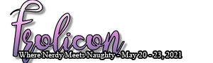 Frolicon - Where Nerdy Meets Naughty - May 20-23, 2021